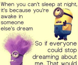 funny, Dream, and minions image