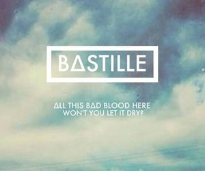 bastille, bad blood, and Lyrics image