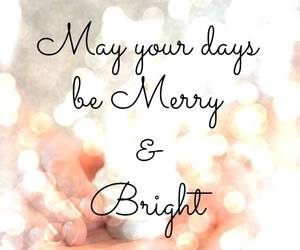 merry, bright, and christmas image