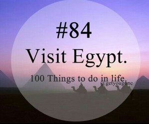 egypt, 100 things to do in life, and 84 image