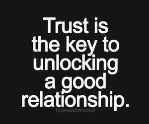 Relationship, quote, and trust image
