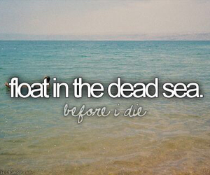 before i die, bucket list, and float image