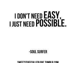 possible, believing, and soul surfer image