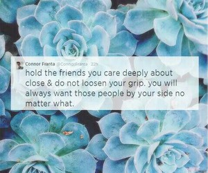 connor franta, friends, and quote image