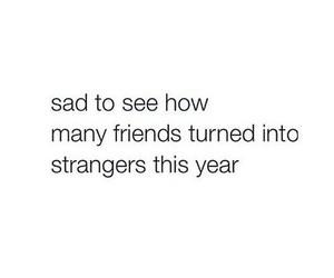 friends, sad, and strangers image