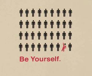 be yourself, yourself, and be image