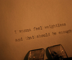 all time low, weightless, and text image