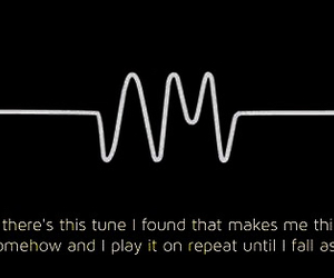 am, quotes, and arctic monkeys image