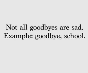 quote, goodbye, and hapiness image