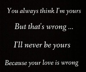 never yours love wrong ? image