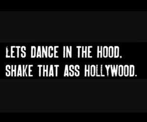 dance, hollywood, and hood image