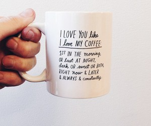 coffee, love, and quotes image