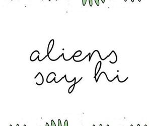 aliens, hi, and wallpaper image