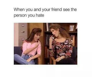 friends, hate, and funny image