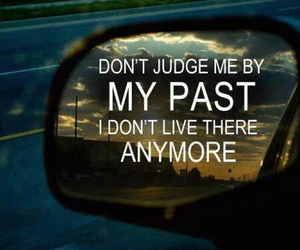 quote, past, and judge image