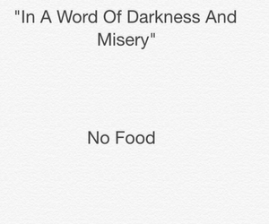 Darkness, food, and funny image