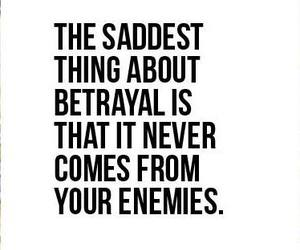 enemies, quote, and sad image