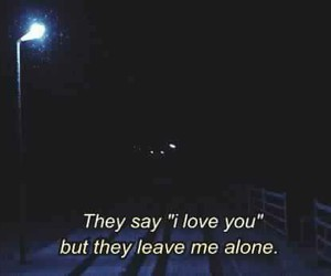 quote, alone, and Darkness image