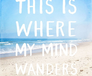 quote, beach, and mind image