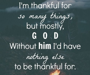god, quotes, and thankful image