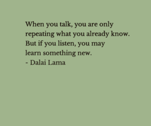dalai lama, listen, and quotes image