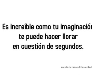 cry, frases, and imaginación image