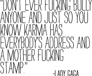 Lady gaga, quote, and karma image