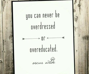 never, quote, and overdressed image