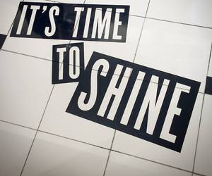 shine, time, and quotes image
