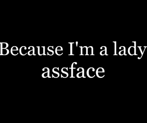 lady, text, and assface image