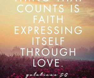 faith, quote, and love image