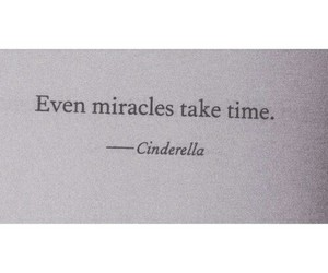 quotes, miracle, and cinderella image