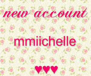 account, new, and mmiichelle image