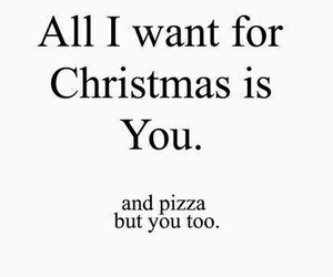 christmas, pizza, and love image