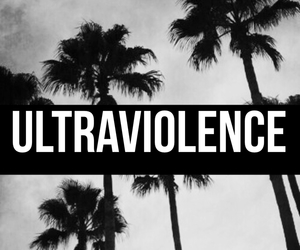 black and white, ultraviolence, and wallpaper image