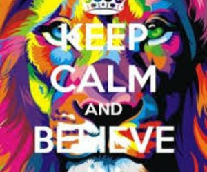 art, believe, and keep calm image