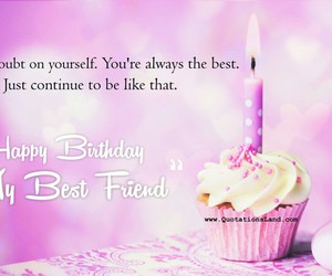 best friend, birthday, and ♥♥♥♥ image