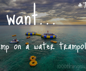 summer, 1000 things i want, and trampoline image