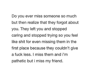 left, miss you, and pathetic image