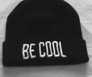cool, be cool, and black image