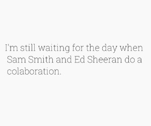 sam smith, ed sheeran, and music image