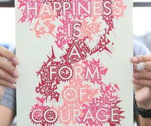 courage, happiness, and quote image