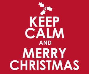 christmas, keep calm, and merry christmas image