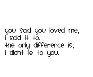 difference, i loved you, and lies image
