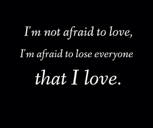 love and afraid image