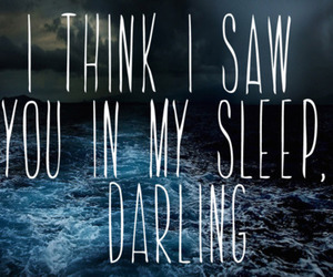 sleep, quote, and darling image