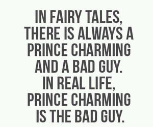 fairy tale, quote, and real life image