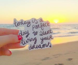 Dream, quote, and beach image