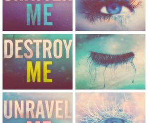 book, destroy me, and unravel me image