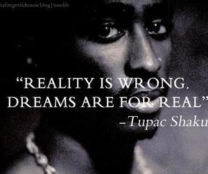 2pac, dreams, and real image